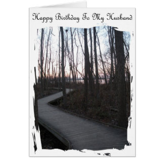 Happy Birthday To My Husband - Life Journey Greeting Card