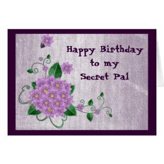 Happy Birthday to my Secret Pal Greeting Card