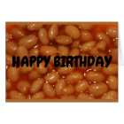 Happy Birthday To One Of My Favourite Human Beans! Card