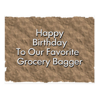 Happy Birthday To Our Favorite Grocery Bagge Postcard