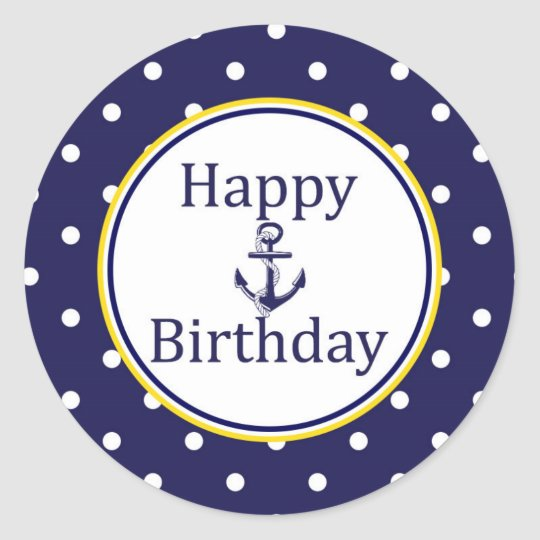 Happy Birthday to sticker Nautical Yellow Navy Zazzleca