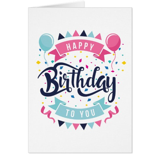 Happy birthday to you confetti and bunting card