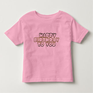Happy Birthday To You pink gold typography toddler Toddler T-shirt