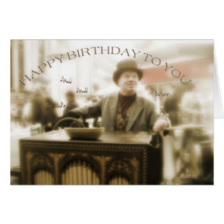 happy birthday to you street organ player card