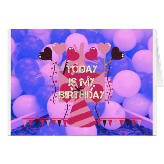 Happy Birthday Today is my Birthday Blue Balloons Greeting Card