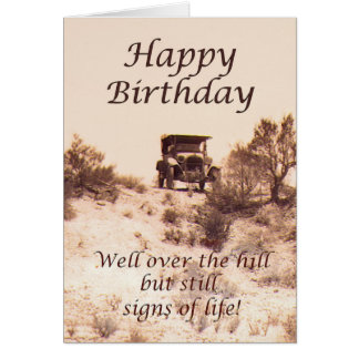 Happy Birthday, vintage card, over the hill, humor Greeting Card