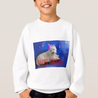 Happy Birthday Westie Sweatshirt