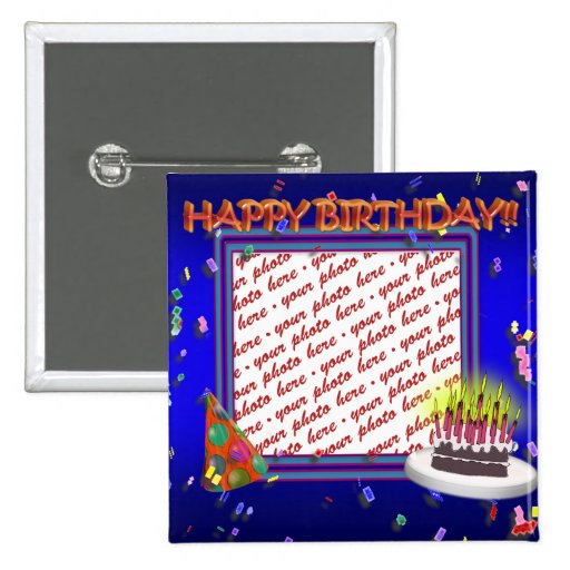 Happy Birthday With Confetti  Photo Frame Pinback Buttons