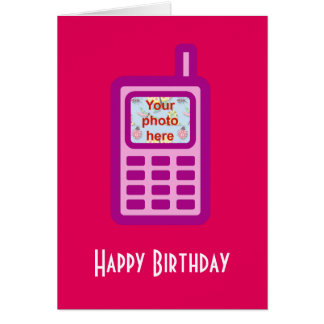 Happy Birthday with pink cell phone add photo Card