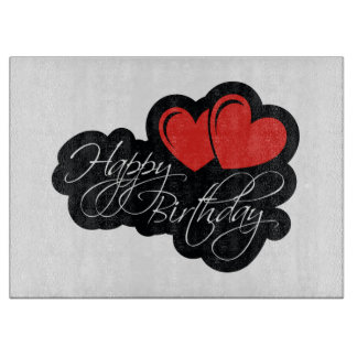 Happy Birthday with two red hearts Cutting Board