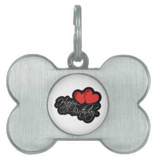 Happy Birthday with two red hearts Pet ID Tag