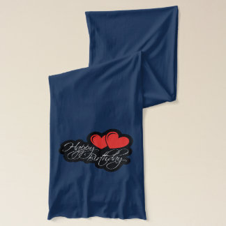 Happy Birthday with two red hearts Scarf