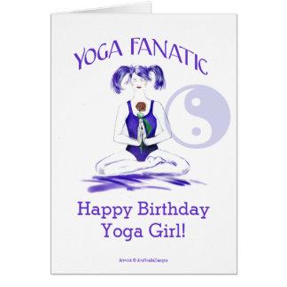 Happy Birthday Yoga Girl!-Yoga Fanatic Card