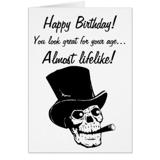Happy Birthday! You look almost lifelike! Card