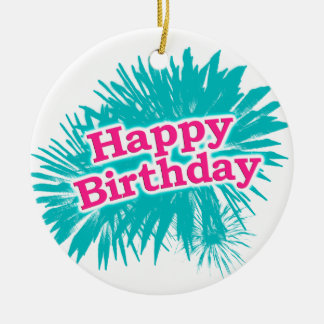 Happy Brithday Typographic Design Ceramic Ornament