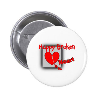 """Happy Broken Heart""--Funny Valentine Gifts Buttons"