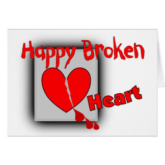 """Happy Broken Heart""--Funny Valentine Gifts Greeting Card"