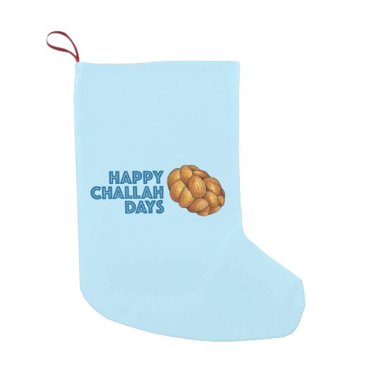 Happy Challah Days Blue Hanukkah Chanukah Stocking Small Christmas Stocking