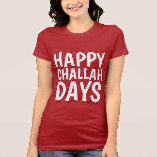 HAPPY CHALLAH DAYS, Funny Hanukkah Chanukah T-Shirt