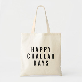 Happy Challah Days Funny Holiday Tote Bag