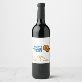 Happy Challah Days Hanukkah Chanukah Holiday Gift Wine Label