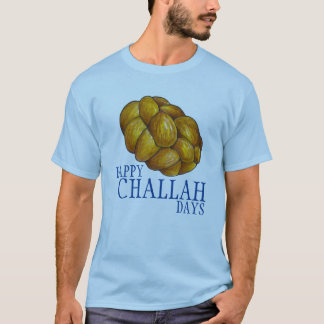 Happy Challah Days Hanukkah Chanukah Holiday Tee