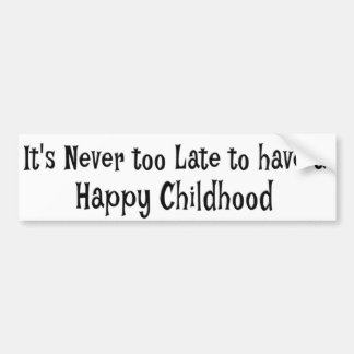 Happy Childhood Bumper Sticker