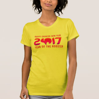 Happy Chinese New Year 2017 | Year of the Rooster T-Shirt