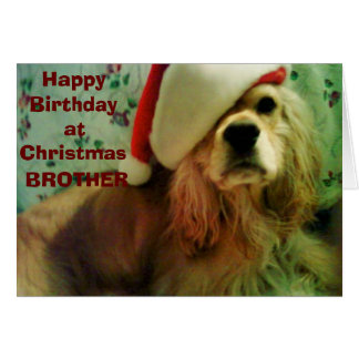 """HAPPY """"CHRISTMAS BIRTHDAY"""" TO MY BROTHER GREETING CARD"""