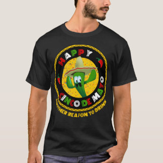 Happy Cinco de Mayo Reason to Drink Party T-Shirt