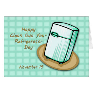 Happy Clean out your Refrigerator Day Card