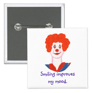 Happy Clown Face, Smiling improves my mood 2 Inch Square Button