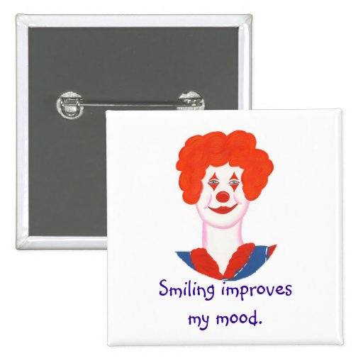 Happy Clown Face, Smiling improves my mood Pin