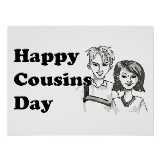 Happy  Cousins Day Poster