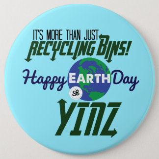 Happy Earth Day Yinz Mega Button Pin - Blue