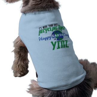 Happy Earth Day Yinz Pet Tank Top Doggie Tee