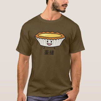 Happy Egg Tart Custard crust Chinese dessert T-Shirt