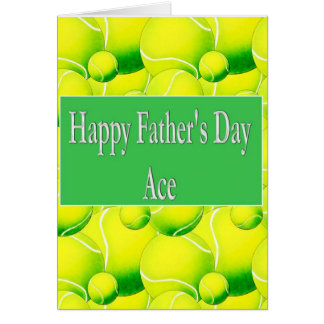 Happy Father's Day Ace! Tennis Ball Card