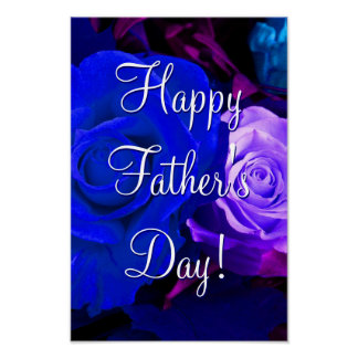 Happy Father's Day Blue Purple Roses Poster