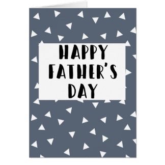 Happy Father's Day - Blue Triangle Pattern Card