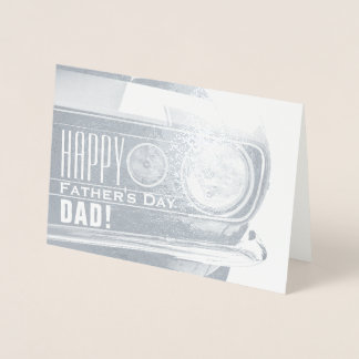 Happy Fathers Day Dad | Classic Car Foil Card