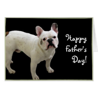 Happy Father's Day French Bulldog greeting card