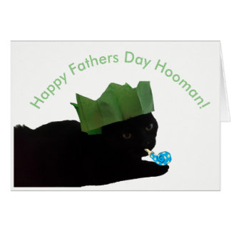 Happy Fathers Day Hooman Card