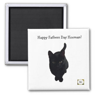 Happy Fathers Day Hooman Magnet