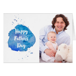 Happy Father's Day|Watercolor Splash Custom Photo Card