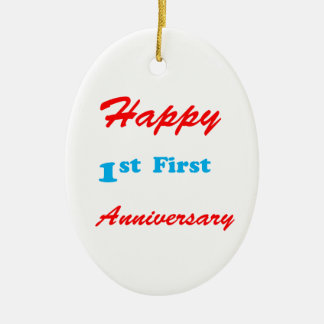 HAPPY First 1st ANNIVERSARY Blessings Celebrations Ceramic Oval Ornament