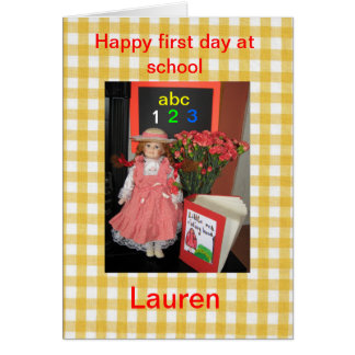 Happy first day at school Lauren Card