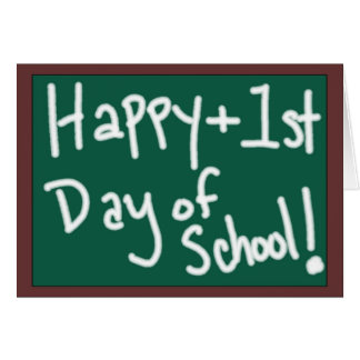 Happy First Day of School chalkboard Greeting Card