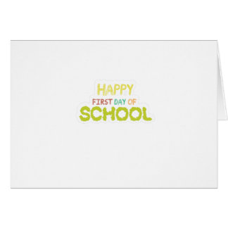 Happy First Day Of School  Teacher Students Gift Card