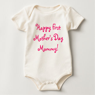 Happy First Mother's Day Mommy! Baby Bodysuit